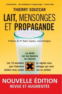 SOUCCAR Thierry - Lait mensonges et propagande