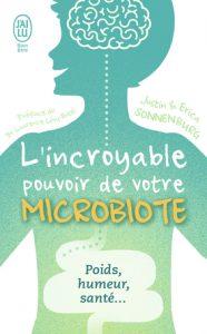 SONNENBURG Justin et Erica - L'incroyable pouvoir de votre microbiote