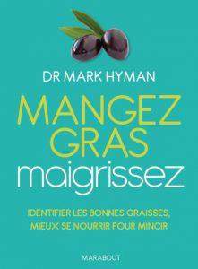 HYMAN Mark - Mangez gras, maigrissez