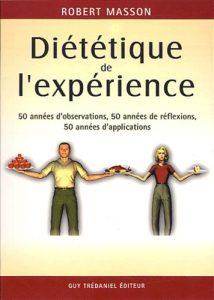 MASSON Robert - Diététique de l'expérience