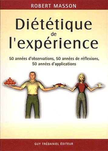 MASSON Robert – Diététique de l'expérience