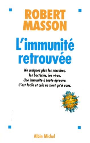 MASSON Robert – L'immunité retrouvée